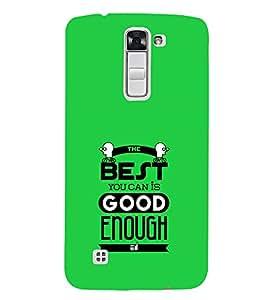 EPICCASE good enough Mobile Back Case Cover For LG K7 (Designer Case)