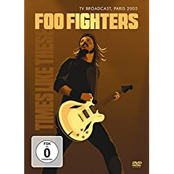 Foo Fighters - Times Like These: TV Broadcast Paris 2005