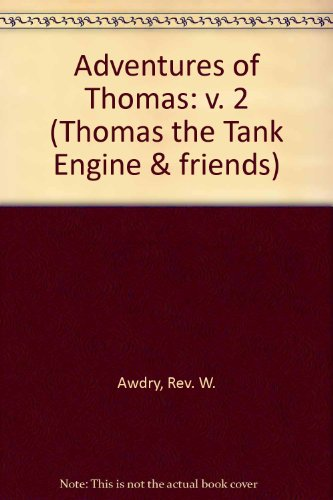 Adventures of Thomas: v. 2 (Thomas the Tank Engine & friends)
