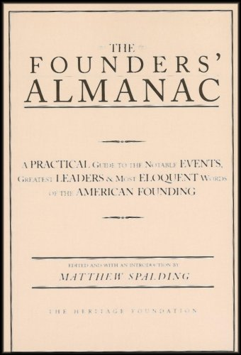 The Founders' Almanac Reference Edition