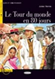 Le Tour Du Monde En 80 Jours [With CD (Audio)] (Lire Et S'Entrainer) (French Edition)