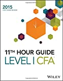 img - for Wiley 11th Hour Guide for 2015 Level I CFA book / textbook / text book