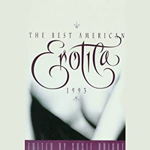 The Best American Erotica 1993 (Unabridged Selections) | [Susie Bright, Magenta Michaels, Leigh Rutledge]