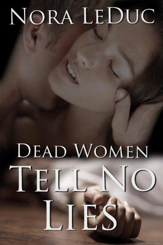Book: Dead Women Tell No Lies by Nora LeDuc