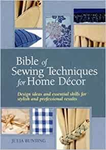 Bible of sewing techniques for home decor for Home decorations amazon