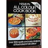 Hamlyn All Color Cookbook (Hamlyn All Colour Cookbooks) (0600343340) by Hamlyn