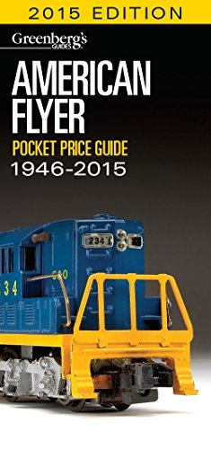 american-flyer-pocket-price-guide-1946-2015-greenbergs-guides-by-kalmbach-books-2014-08-31
