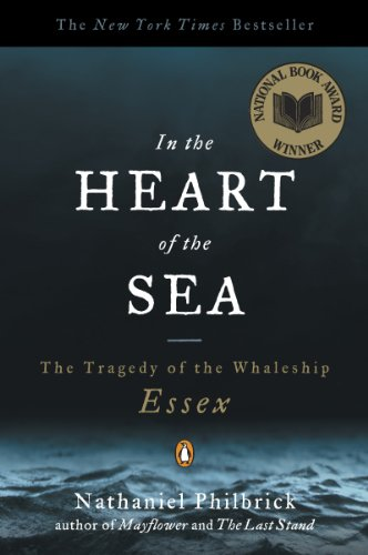 Nathaniel Philbrick - In the Heart of the Sea