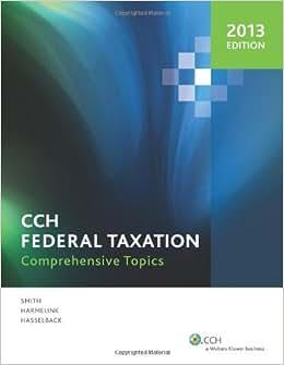 Federal Taxation: Comprehensive Topics (2013)