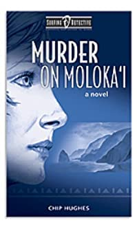Murder On Moloka'i by Chip Hughes ebook deal