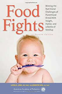 Book Cover: Food Fights: Winning the Nutritional Challenges of Parenthood Armed With Insight, Humor, and a Bottle of Ketchup
