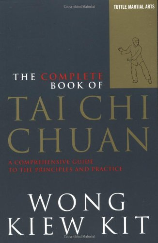 The Complete Book of Tai Chi Chuan: A Comprehensive Guide...