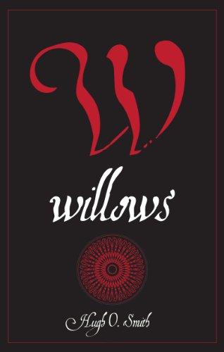 Willows by Hugh O. Smith