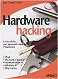img - for Hardware hacking. Le tecniche per personalizzare l'hardware book / textbook / text book