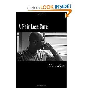 Hair Loss Cure For Men and Women Dan Wait
