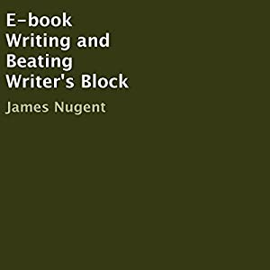 E-book Writing and Beating Writer's Block Audiobook