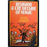 Religion and the Decline of Magic (0684145421) by Thomas, Keith