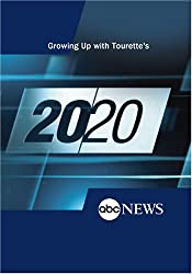 ABC News 20/20 Growing Up with Tourette's