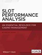Slot Performance Analysis: An Essential Resource for Casino Operations Management