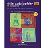 img - for Rhythm Section Workshop for Jazz Directors: Rhythm Section Training for Instrumental Jazz Ensembles * Small Group Combos * Vocal Jazz Ensembles (Teacher's Training Kit), Book, DVD & CD (Paperback) - Common book / textbook / text book