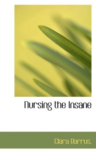 Nursing the Insane
