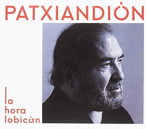 CD : PATXI ANDION - La Hora Lobican