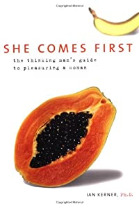 "Cover of ""She Comes First: The Thinking M..."