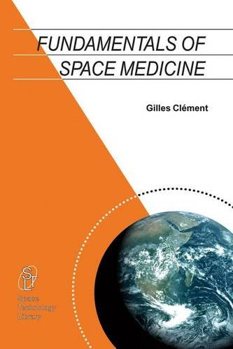 Fundamentals of Space Medicine (Space Technology Library)