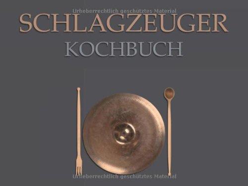 Schlagzeuger-Kochbuch