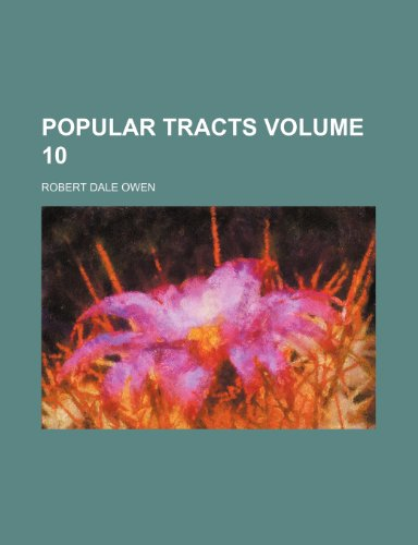 Popular tracts Volume 10