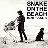 〜Wild Children♪SNAKE ON THE BEACH