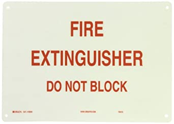 "Brady Red on White Fire Sign, Legend ""Fire Extinguisher Do Not Block"""