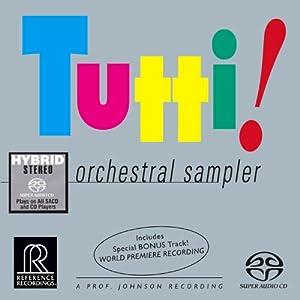 Tutti!: Orchestral Sampler [Hybrid SACD]