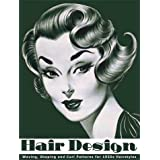Hair Design -- Waving, Shaping and Curl Patterns for 1950s Hairstyles ~ Louis Newberry