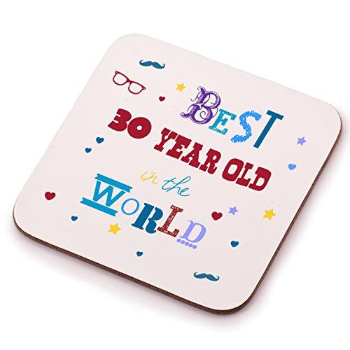 """Sottobicchiere """"Best 30 year old"""", idea regalo per trentesimo compleanno, perfetto per lui e per lei, figlia o figlio"""