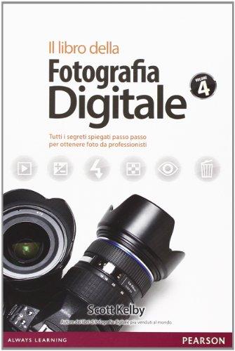 il-libro-della-fotografia-digitale-tutti-i-segreti-spiegati-passo-passo-per-ottenere-foto-da-profess