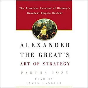 Alexander the Great's Art of Strategy Audiobook