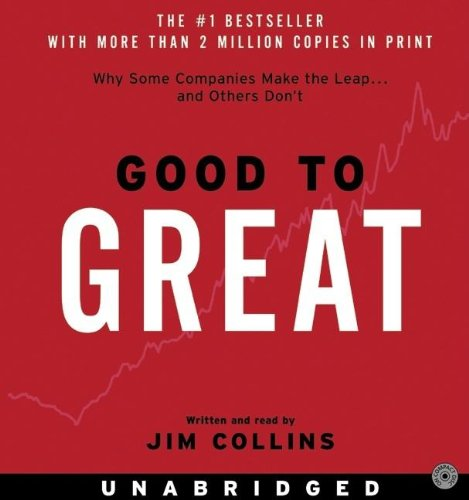 Jim Collins - Good to Great CD: Why Some Companies Make the Leap...And Others Don't
