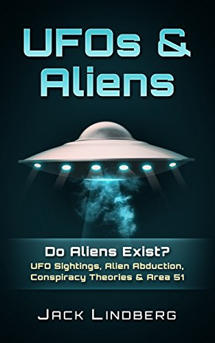 UFOS & Aliens: Do Aliens Exist? UFO Sightings, Alien Abduction, Conspiracy Theories & Area 51 (New World Order, UFO Secrets, Extraterrestrial, Aliens Exist, ... Quadcopter, Unexplained Mysteries) (Mystery Quad compare prices)