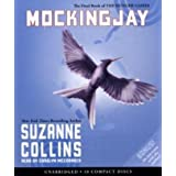 Mockingjay (The Hunger Games, Book 3) - Audio ~ Suzanne Collins