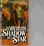 Shadow of a Star (0441760759) by Kelton, Elmer