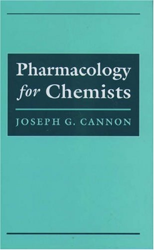 Pharmacology for Chemists (ACS Professional Reference Book)