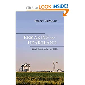 Download e-book Remaking the Heartland: Middle America since the 1950s