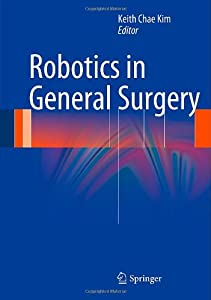 Robotics in General Surgery from Springer