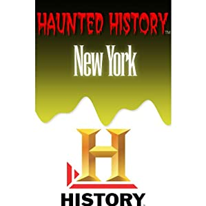 A&E Haunted History: Haunted New York | [The History Channel]