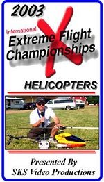 2003 Extreme Flight Championships Helicopters- vhs tape