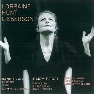 Lorraine Hunt Lieberson ~ Händel Arias (Theodora, La Lucrezia, Serse)