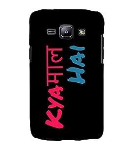 Kya Kaam Hai 3D Hard Polycarbonate Designer Back Case Cover for Samsung Galaxy J2 (2015) :: Samsung Galaxy J2 J200F