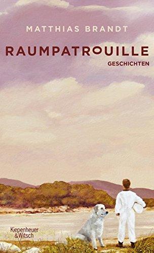 Raumpatrouille: Geschichten das Buch von Matthias Brandt - Preise vergleichen & online bestellen