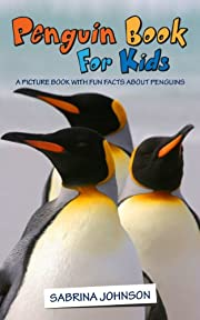 Penguins: Penguin Book for Kids: A Picture Book with Fun Facts About Penguins